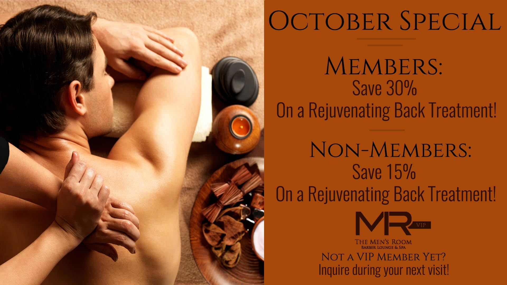 The Men's Room October Special